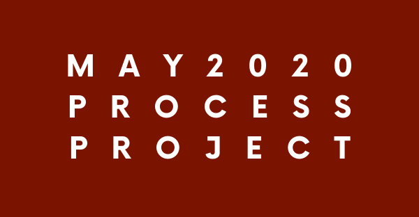 ONLINE: May 2020 Process Project