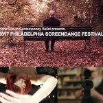 2017 Philadelphia Screendance Festival, March 3 & 4