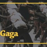 A glimpse in to Ohad Naharin with Mr. Gaga