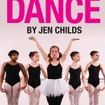 Why I'm Scared of Dance by Jen Childs, April 3rd