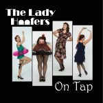 The Lady Hoofers Push Boundaries in On Tap, May 6