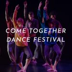 Koresh Dance Company 5th Annual Come Together Dance Festival, Nov 14 - 18