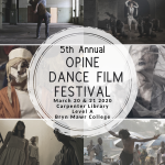 5th Annual Opine Dance Film Festival - POSTPONED
