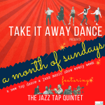 Take It Away Dance returns to the Philly Fringe with a full month of tap dance and jazz music concerts live-streamed on Sunday afternoons