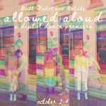 Britt Whitmoyer Fishel brings allowed|aloud to FringeArts, Oct 2-4
