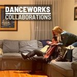 The Muhlenberg Dance Association - DanceWorks: Fall 2020 - Collaborations