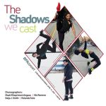 Boyer College of Music and Dance presents The Shadows We Cast, April 17