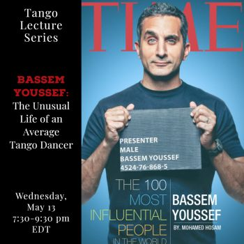The Unusual Life of an Average Tango Dancer: Bassem Youssef