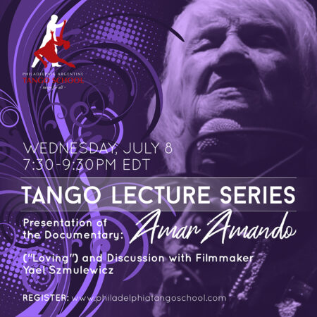 ONLINE – Tango Lecture Series: Screening of Amar Amando and Conversation with Filmmaker, Yael Szmulewicz